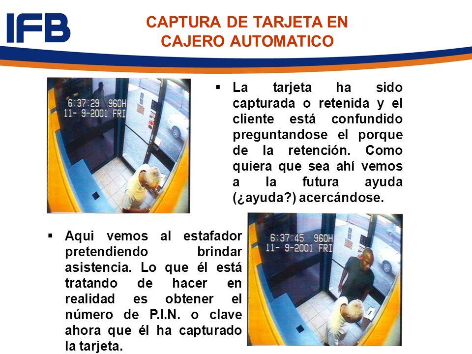 CAPTURA DE TARJETA EN CAJERO AUTOMATICO