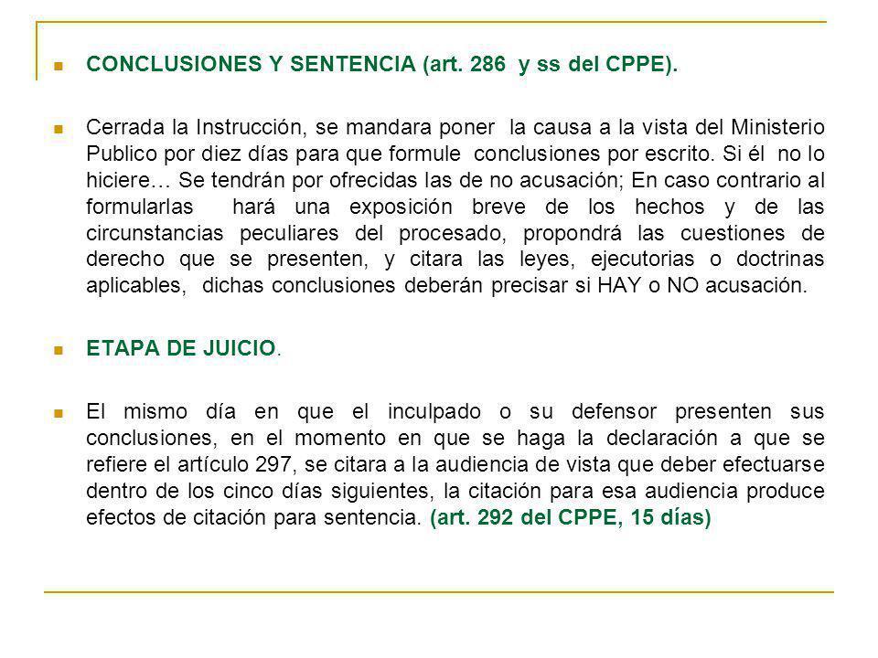 CONCLUSIONES Y SENTENCIA (art. 286 y ss del CPPE).