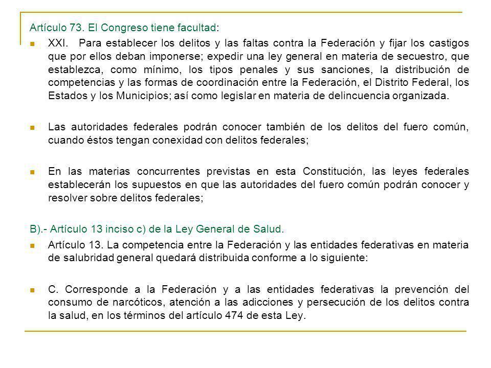 Artículo 73. El Congreso tiene facultad: