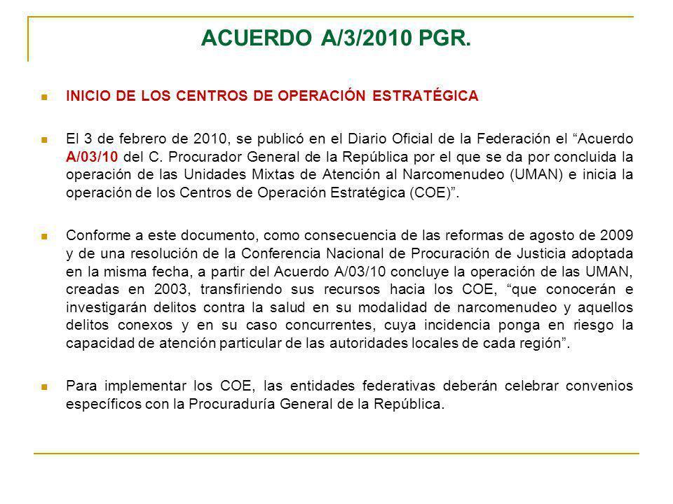 ACUERDO A/3/2010 PGR. INICIO DE LOS CENTROS DE OPERACIÓN ESTRATÉGICA