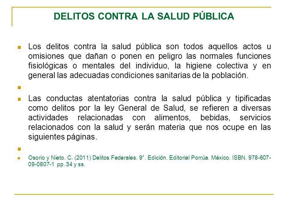 DELITOS CONTRA LA SALUD PÚBLICA