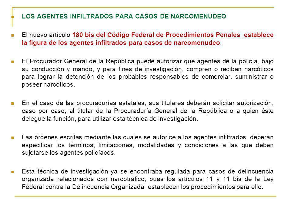 LOS AGENTES INFILTRADOS PARA CASOS DE NARCOMENUDEO