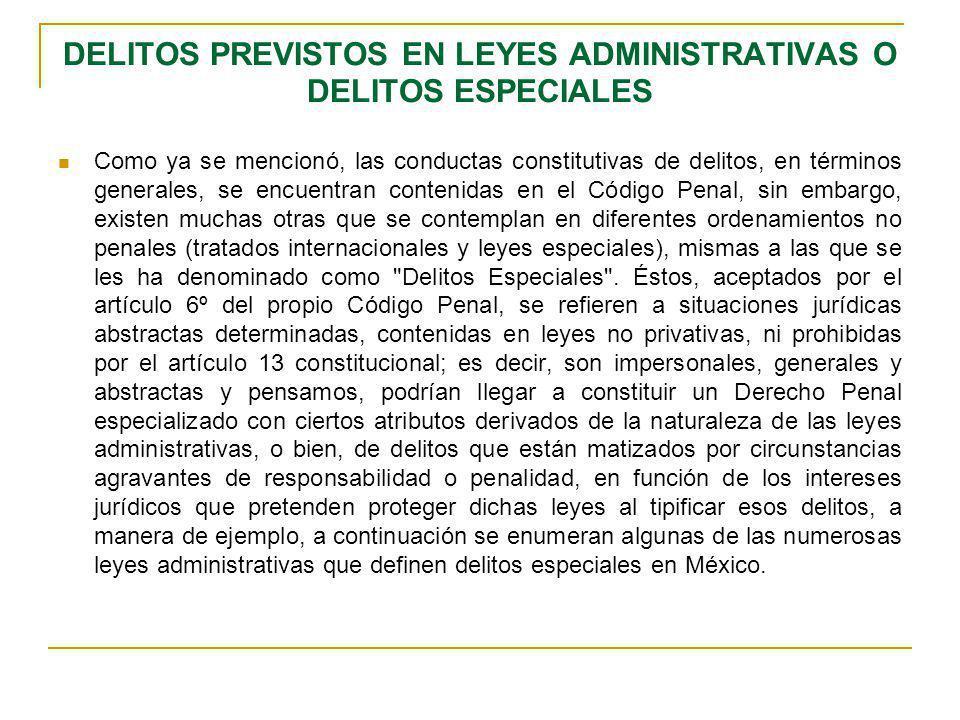 DELITOS PREVISTOS EN LEYES ADMINISTRATIVAS O DELITOS ESPECIALES