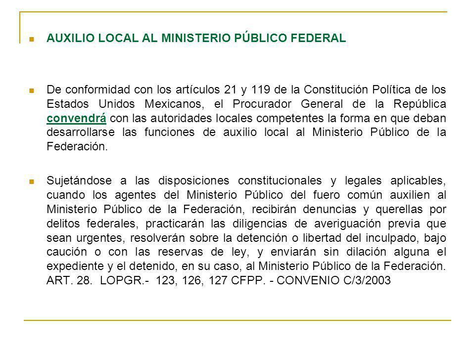 AUXILIO LOCAL AL MINISTERIO PÚBLICO FEDERAL