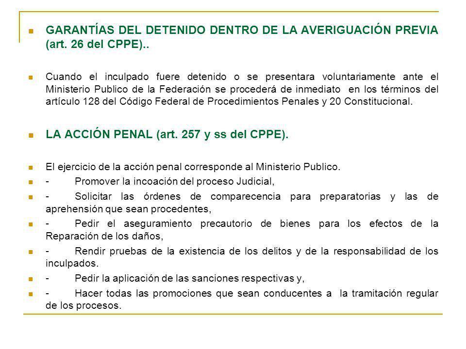 LA ACCIÓN PENAL (art. 257 y ss del CPPE).