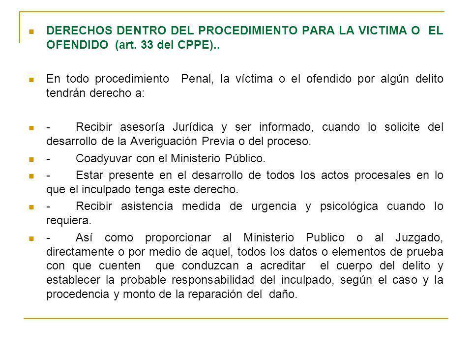 DERECHOS DENTRO DEL PROCEDIMIENTO PARA LA VICTIMA O EL OFENDIDO (art