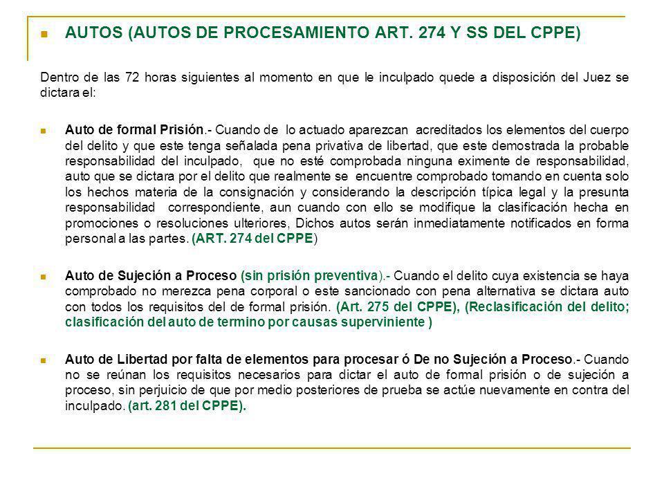 AUTOS (AUTOS DE PROCESAMIENTO ART. 274 Y SS DEL CPPE)