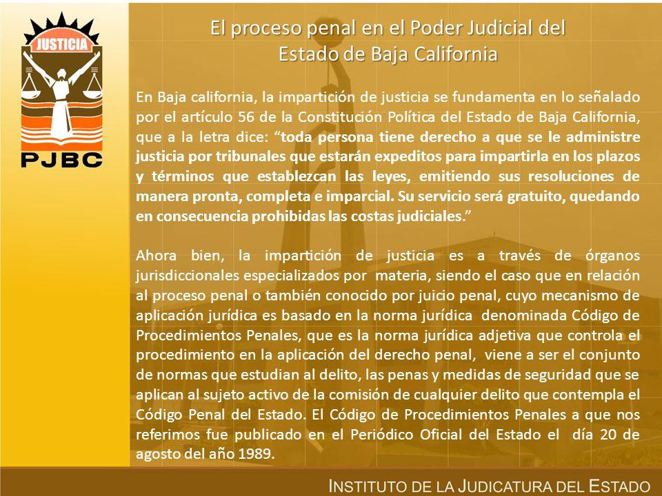 El proceso penal en el Poder Judicial del Estado de Baja California