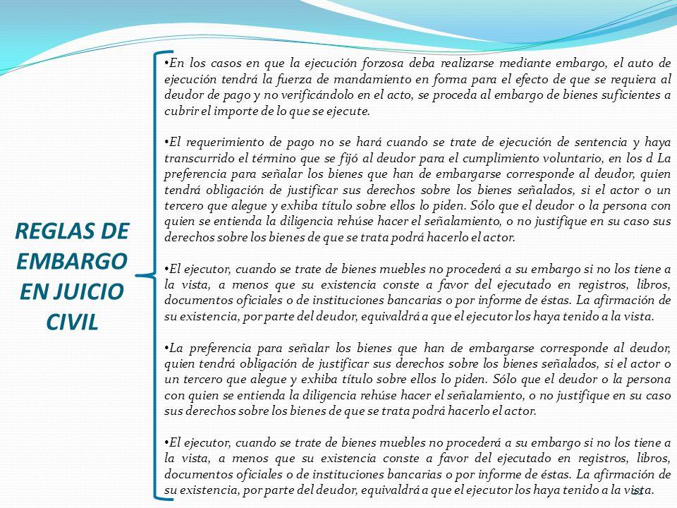 REGLAS DE EMBARGO EN JUICIO CIVIL