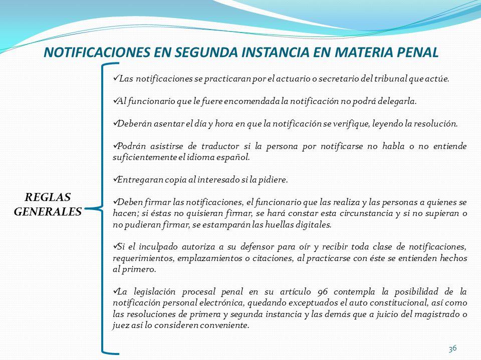 NOTIFICACIONES EN SEGUNDA INSTANCIA EN MATERIA PENAL