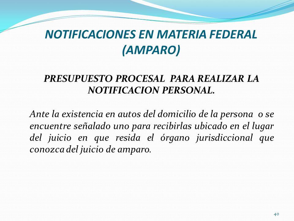 NOTIFICACIONES EN MATERIA FEDERAL (AMPARO)