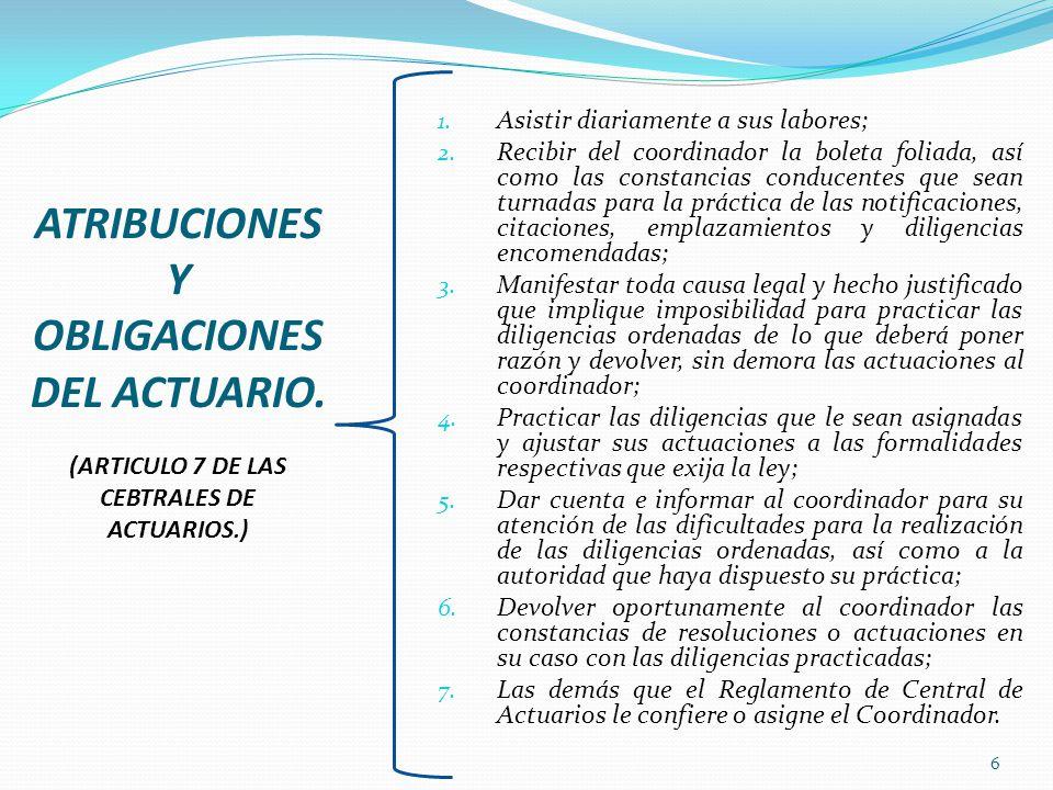 ATRIBUCIONES Y OBLIGACIONES DEL ACTUARIO.