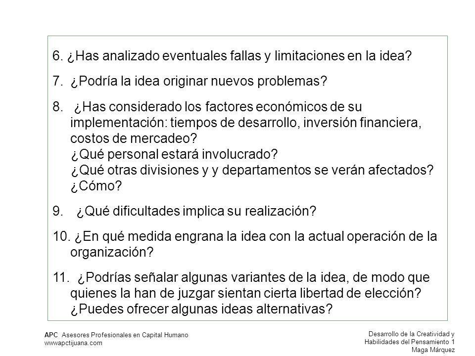6. ¿Has analizado eventuales fallas y limitaciones en la idea