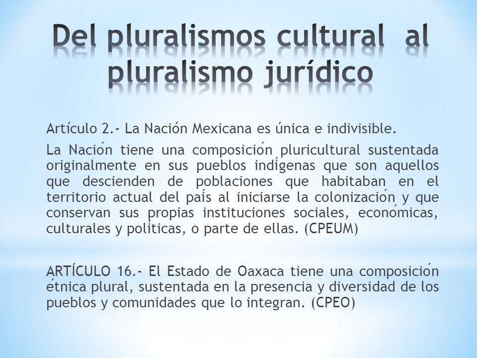 Del pluralismos cultural al pluralismo jurídico