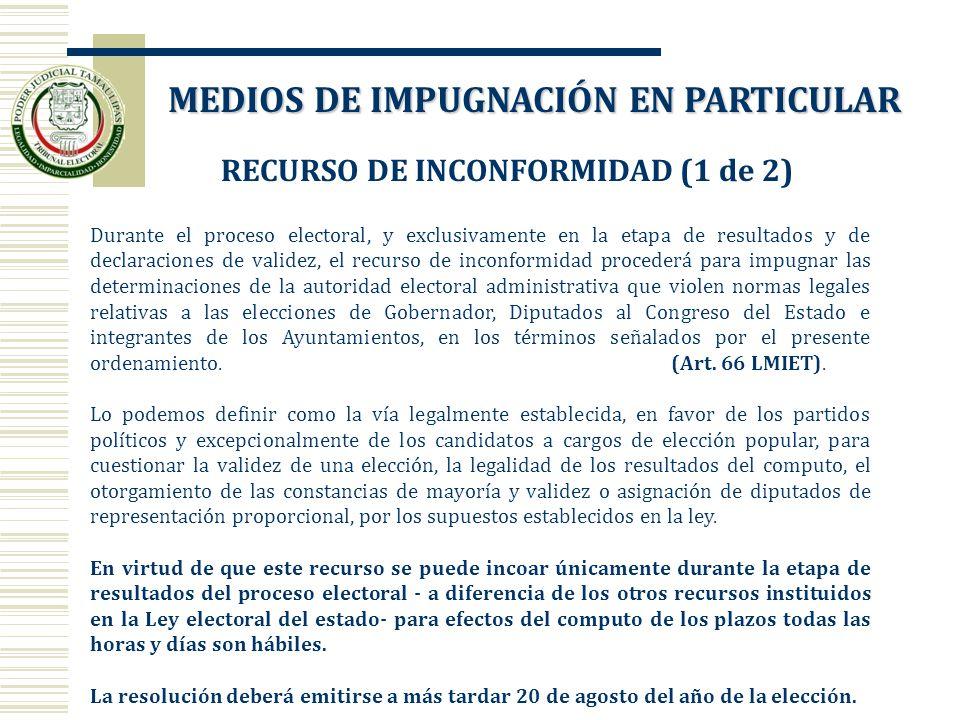 MEDIOS DE IMPUGNACIÓN EN PARTICULAR RECURSO DE INCONFORMIDAD (1 de 2)