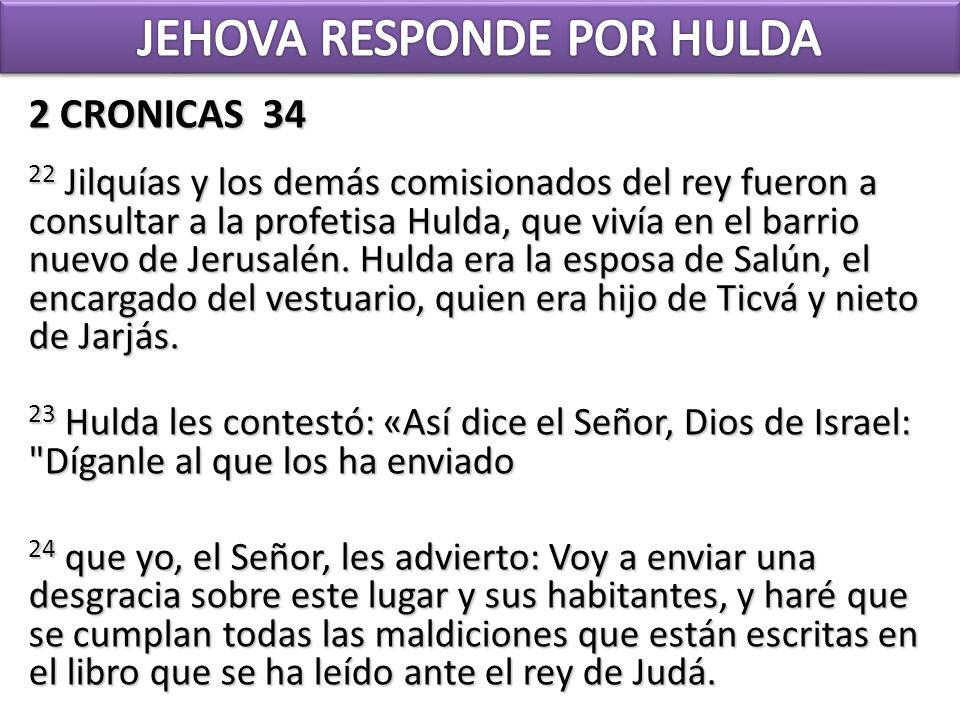 JEHOVA RESPONDE POR HULDA