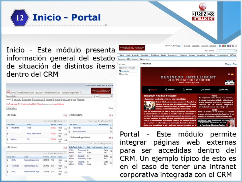 12 Inicio - Portal. Inicio - Este módulo presenta información general del estado de situación de distintos ítems dentro del CRM.