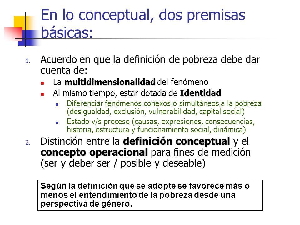 En lo conceptual, dos premisas básicas: