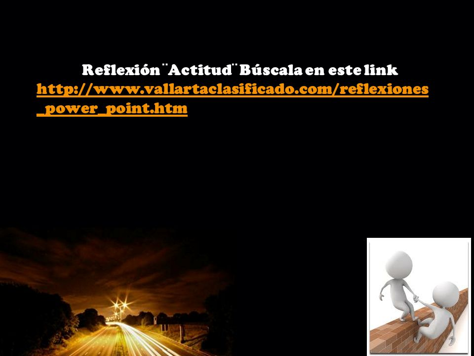 Reflexión ¨Actitud¨ Búscala en este link