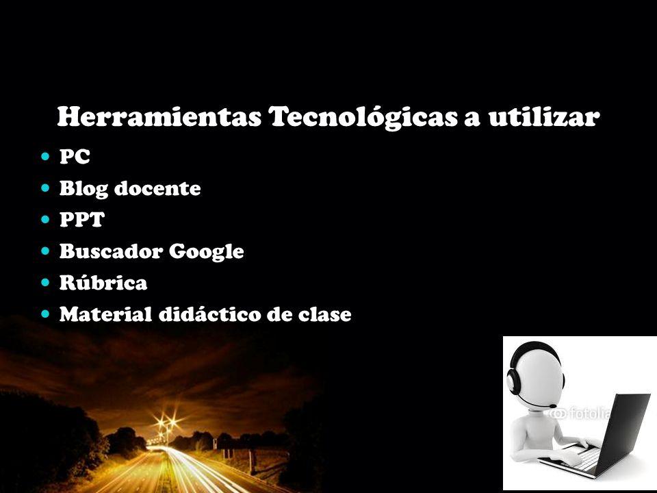 Herramientas Tecnológicas a utilizar