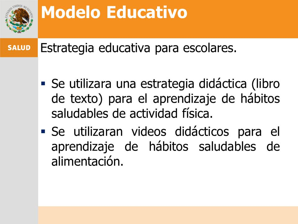 Modelo Educativo Estrategia educativa para escolares.