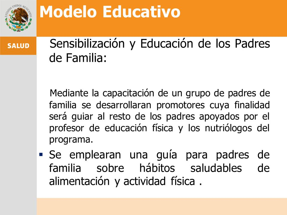 Modelo Educativo Sensibilización y Educación de los Padres de Familia: