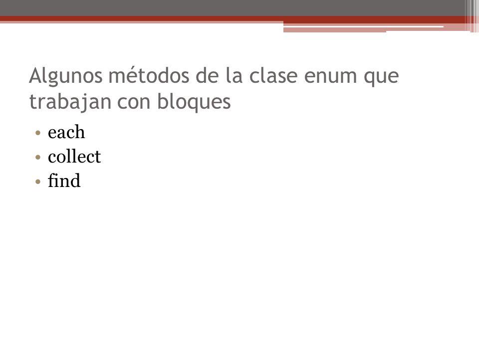 Algunos métodos de la clase enum que trabajan con bloques