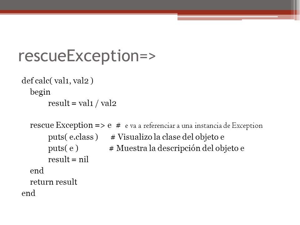 rescueException=>