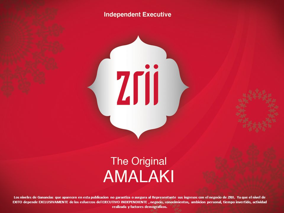Los niveles de Ganancias que aparecen en esta publicacion no garantiza o asegura al Representante sus ingresos con el negocio de ZRII.