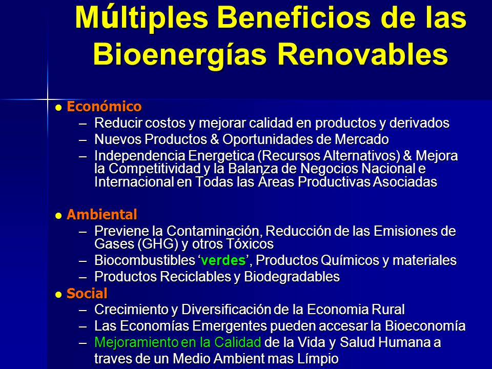 Múltiples Beneficios de las Bioenergías Renovables
