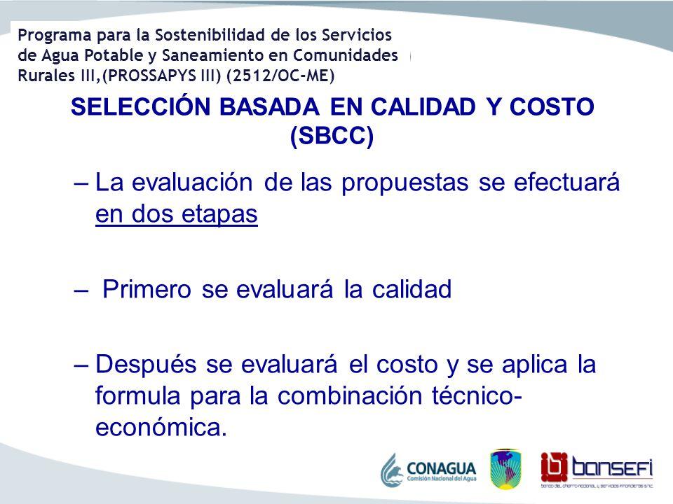 SELECCIÓN BASADA EN CALIDAD Y COSTO (SBCC)