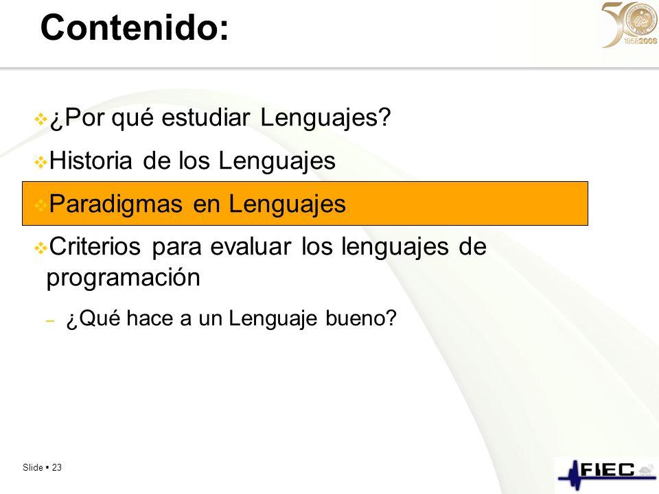 Contenido: ¿Por qué estudiar Lenguajes Historia de los Lenguajes