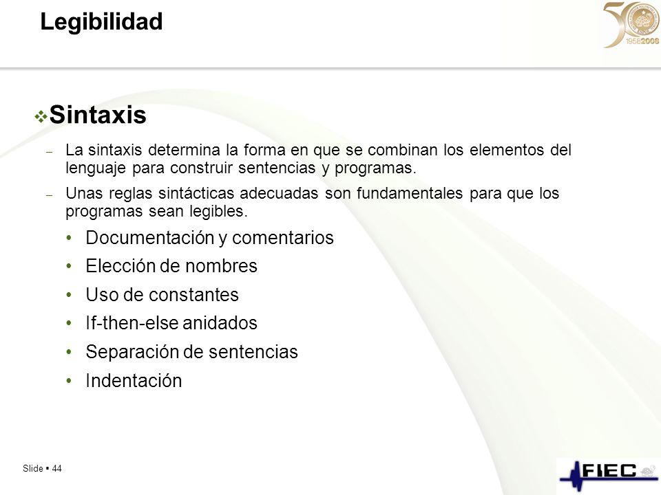 Sintaxis Legibilidad Documentación y comentarios Elección de nombres