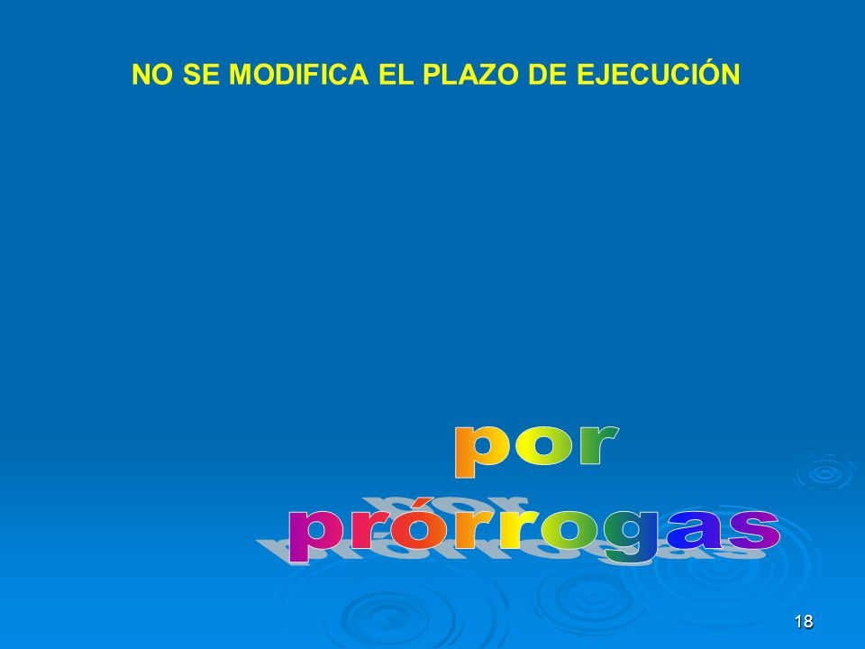NO SE MODIFICA EL PLAZO DE EJECUCIÓN