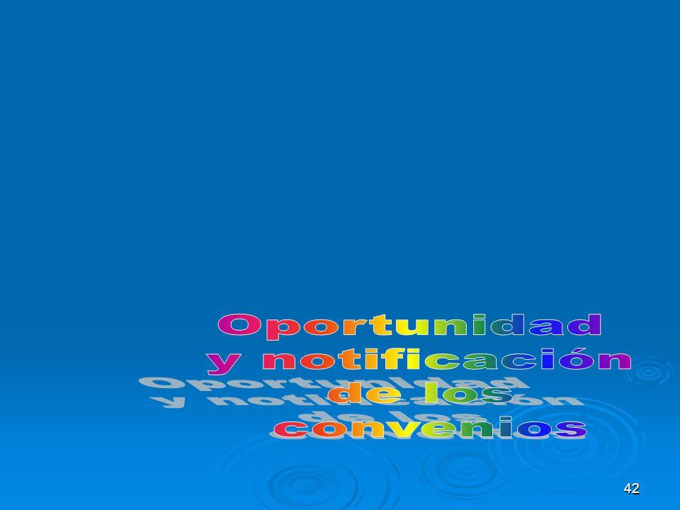 Oportunidad y notificación de los convenios