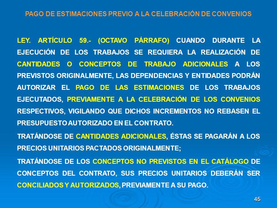 PAGO DE ESTIMACIONES PREVIO A LA CELEBRACIÓN DE CONVENIOS