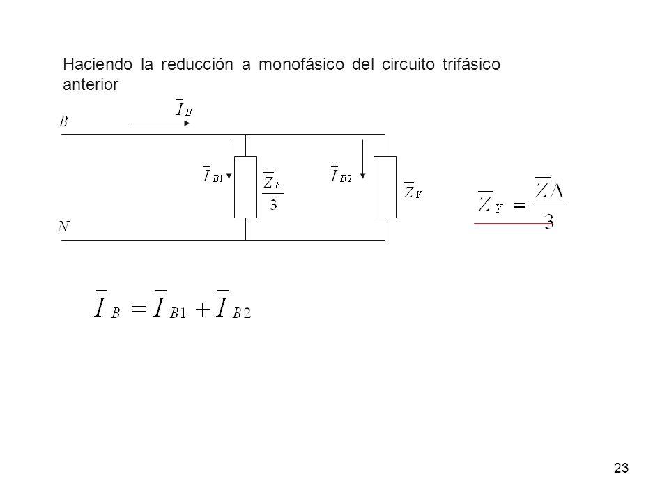 Haciendo la reducción a monofásico del circuito trifásico anterior