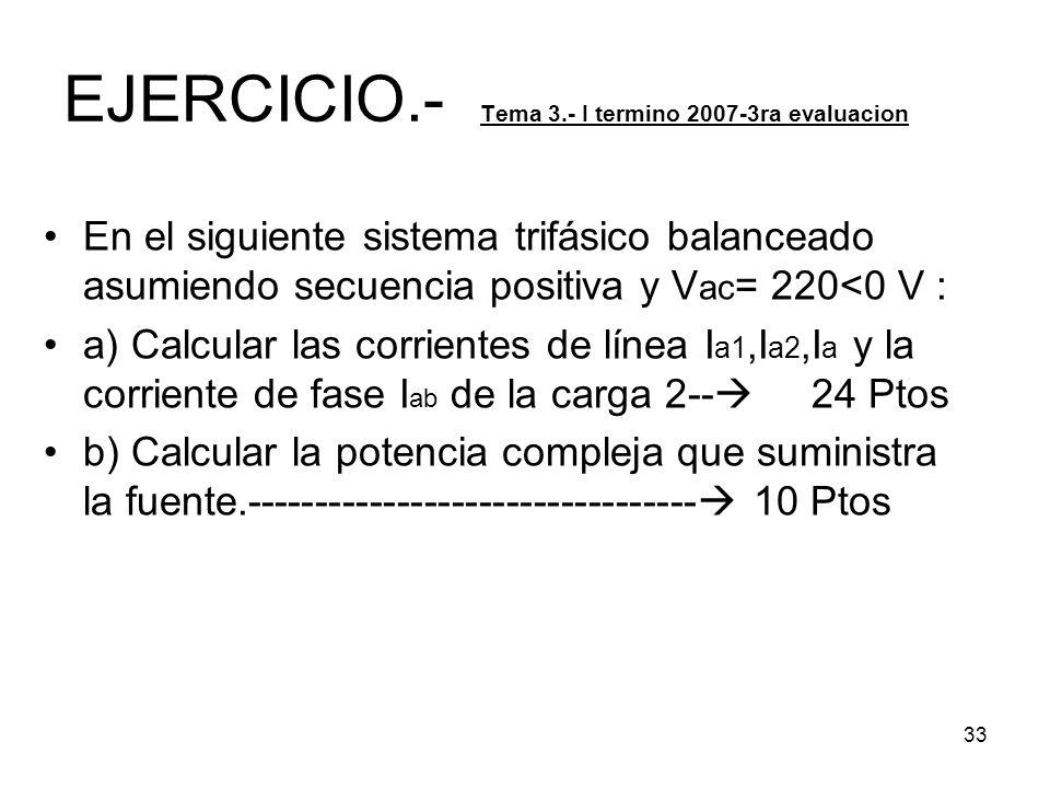 EJERCICIO.- Tema 3.- I termino 2007-3ra evaluacion