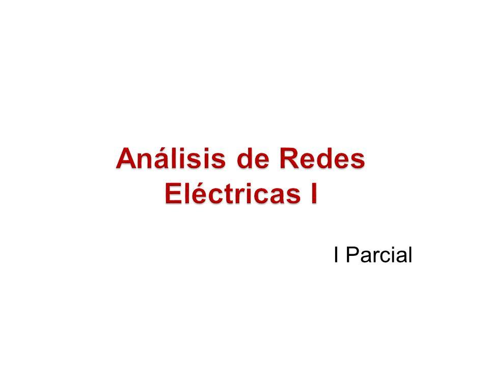 Análisis de Redes Eléctricas I