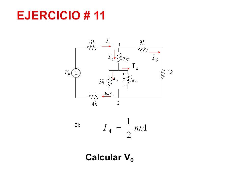 EJERCICIO # 11 Si: Calcular V0