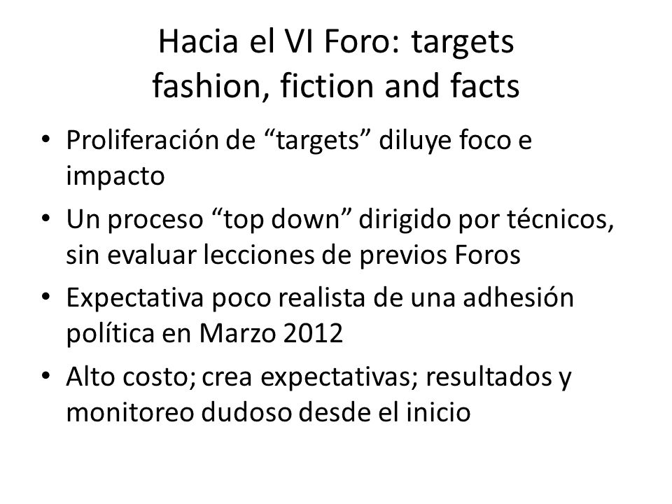 Hacia el VI Foro: targets fashion, fiction and facts