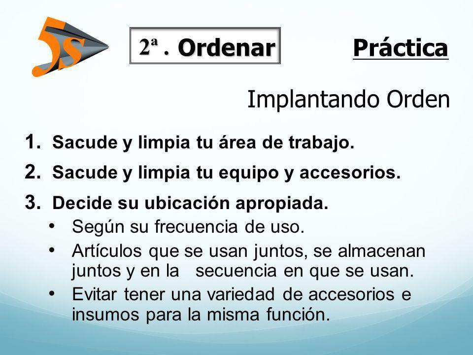 Práctica 2ª . Ordenar Implantando Orden