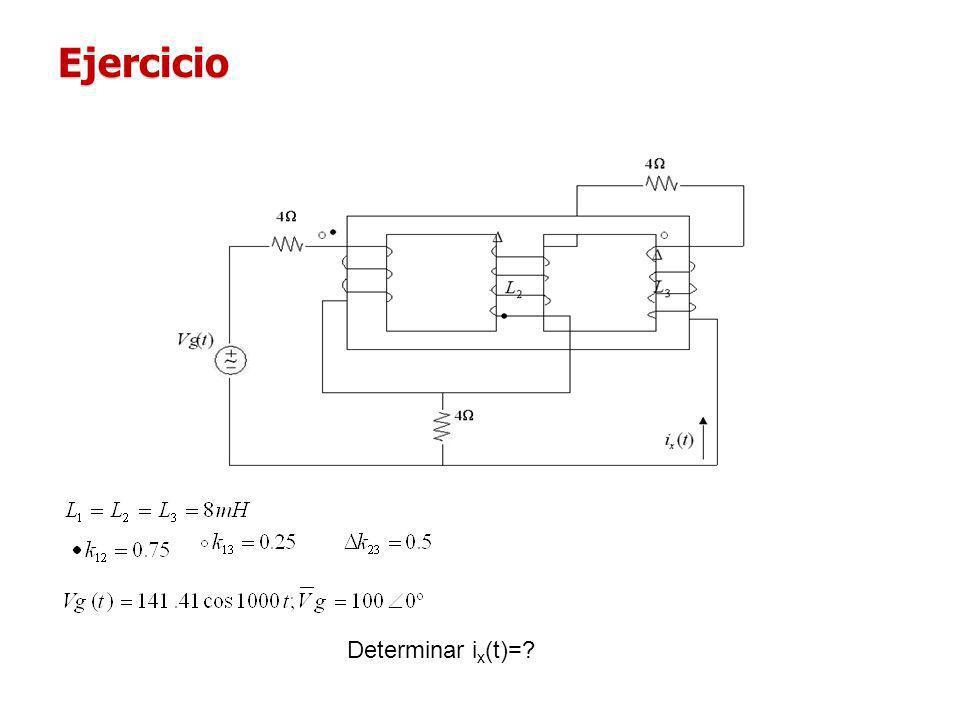 Ejercicio Determinar ix(t)=