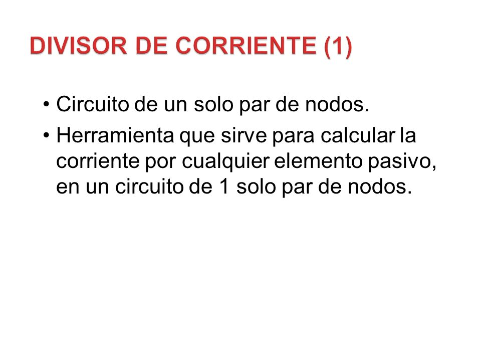 DIVISOR DE CORRIENTE (1)