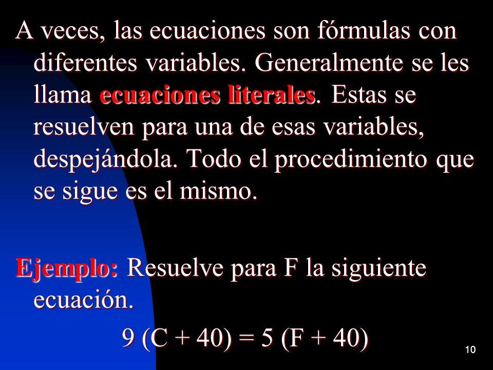 A veces, las ecuaciones son fórmulas con diferentes variables