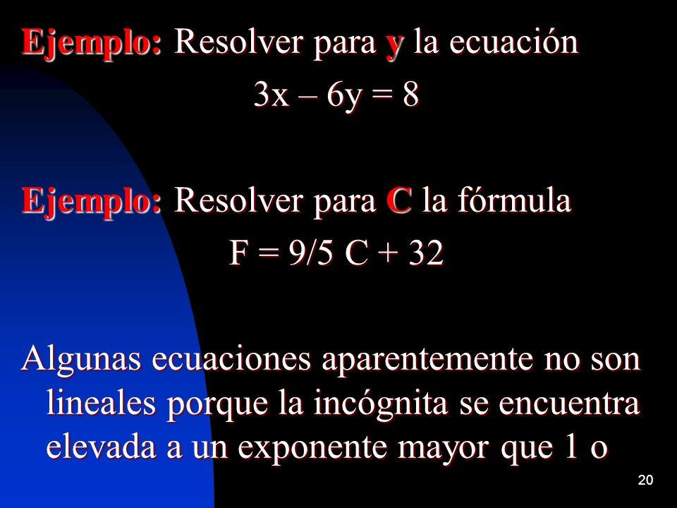 Ejemplo: Resolver para y la ecuación