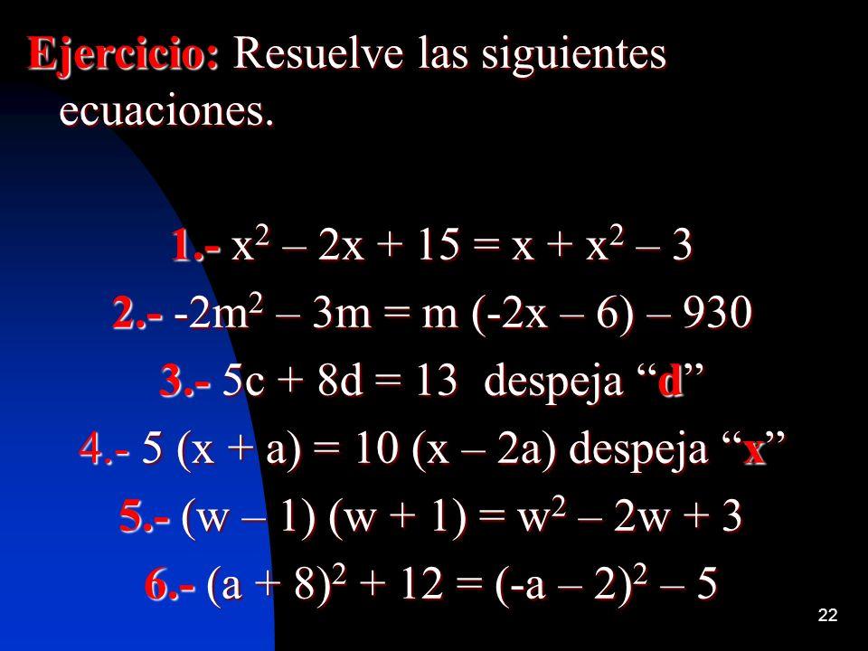 4.- 5 (x + a) = 10 (x – 2a) despeja x