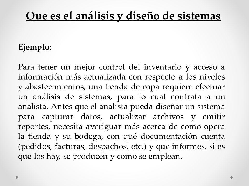 Que es el análisis y diseño de sistemas