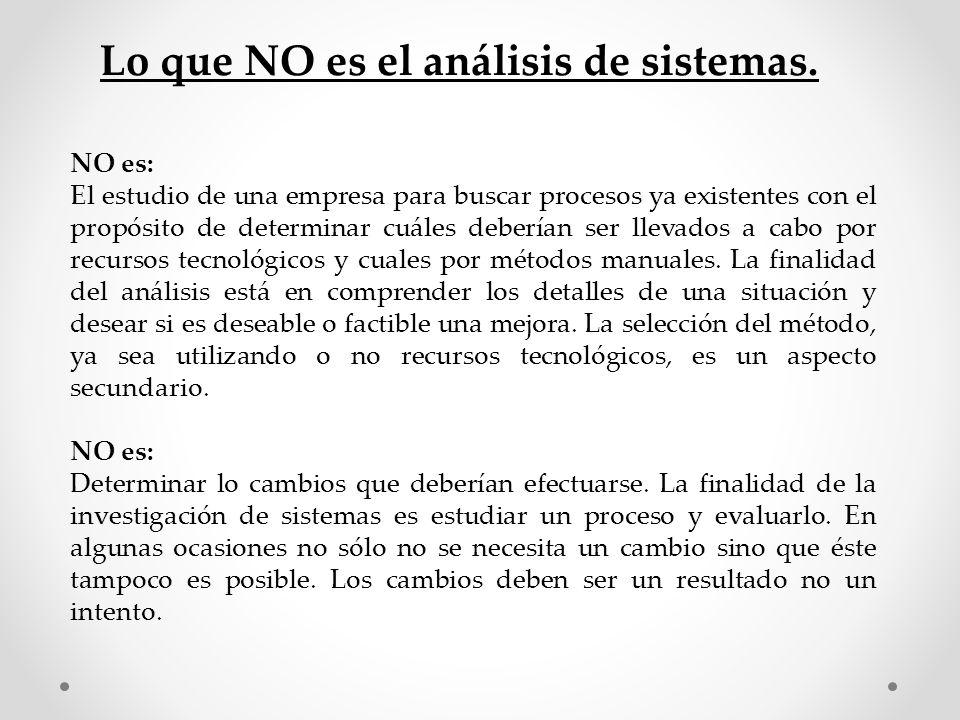 Lo que NO es el análisis de sistemas.