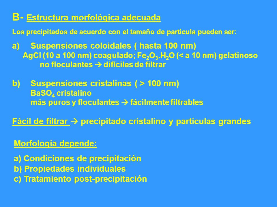B- Estructura morfológica adecuada